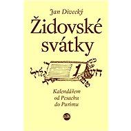 Židovské svátky - Jan Divecký