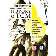 Hovory o TCM - Jan Hovorka