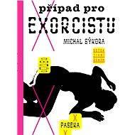 Případ pro exorcistu - Michal Sýkora