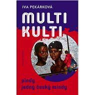 Multikulti - Iva Pekárková