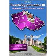 Turistický průvodce III. - Elektronická kniha ze série Turistický průvodce, Jiří Glet
