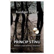 Princip stínu + CD - Ruediger Dahlke