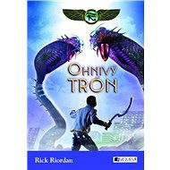Kronika Cartera Kana 2 – Ohnivý trón (SK) - Rick Riordan