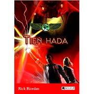 Kronika Cartera Kana 3 – Tieň hada (SK) - Rick Riordan