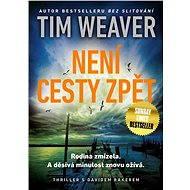 Není cesty zpět - Elektronická kniha ze série David Raker, Tim Weaver