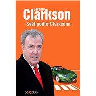 Svět podle Clarksona - Jeremy Clarkson