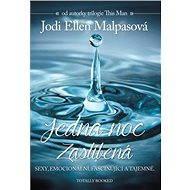 Jedna noc 1: Zaslíbená - Jodi Ellen Malpasová