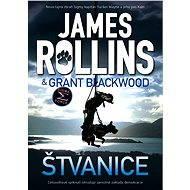 Štvanice - Grant Blackwood, James Rollins