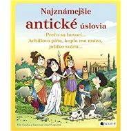 Najznámejšie antické úslovia - Petr Kostka