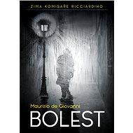 Bolest - Elektronická kniha ze série Zima komisaře Ricciardiho, Maurizio de Giovanni