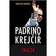 Padrino Krejčíř - Žralok - Jaroslav Kmenta