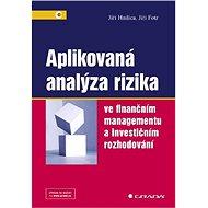 Aplikovaná analýza rizika - Jiří Hnilica, Jiří Fotr