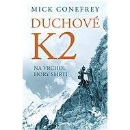 Duchové K2 - Mick Conefrey