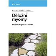 Děložní myomy - Michal Mára, Zdeněk Holub, kolektiv a