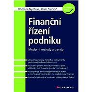Finanční řízení podniku - Romana Nývltová, Pavel Marinič