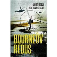 Bourneův rébus - Robert Ludlum
