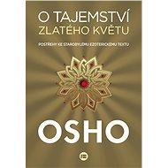 O tajemství zlatého květu - Osho