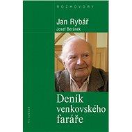 Deník venkovského faráře - Josef Beránek, Jan Rybář