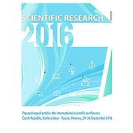 SCIENTIFIC RESEARCH – 2016: Proceedings of articles the international scientific conference - konferenční materiály