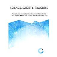 Science, society, progress - konferenční materiály