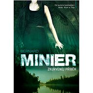 Zkurvenej příběh [E-kniha] - Bernard Minier