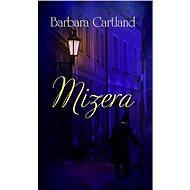 Mizera - Barbara Cartland