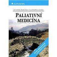 Paliativní medicína - Jiří Vorlíček, Zdeněk Adam, Yvona Pospíšilová, kolektiv a