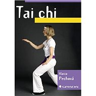 Tai chi - Vlasta Pechová