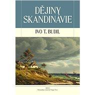 Dějiny Skandinávie - prof. Ivo T. Budil Ph.D., CSc.