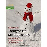 Canon DSLR: Fotografujte sníh dokonale - B. Bono Novosad