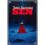 Sen - Jana Javorská