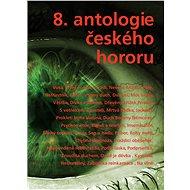 8. antologie českého hororu - kolektiv
