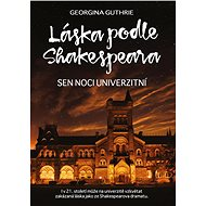 Láska podle Shakespeara 3 - Georgina Guthrie