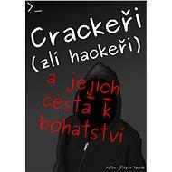 Crackeři (zlí hackeři) - Štěpán Novák