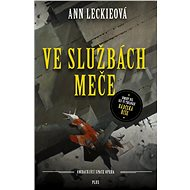 Ve službách Meče - Ann Leckieová