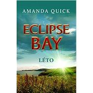 Eclipse Bay - Léto - Amanda Quick