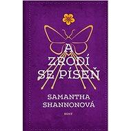 A zrodí se píseň - Elektronická kniha - Samantha Shannonová
