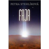 Faja (PŘEDPRODEJ) - Petra Stehlíková
