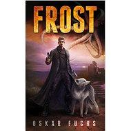 Frost - Oskar Fuchs
