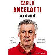 Carlo Ancelotti - Klidné vedení - Brad