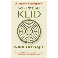 Vnitřní klid a kde ho najít - Christopher Papadopoulos