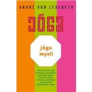 Jóga mysli - André Van Lysebeth