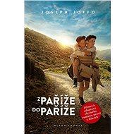 Z Paříže do Paříže - Joseph Joffo