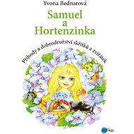 Samuel a Hortenzinka - Yvona Bednarová