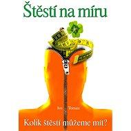 Štěstí na míru - Ivo Toman