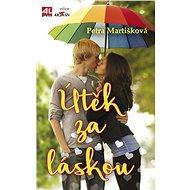 Útěk za láskou - Petra Martišková