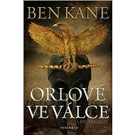 Orlové ve válce - Ben Kane