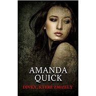 Dívky, které zmizely - Amanda Quick