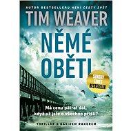 Němé oběti - Tim Weaver