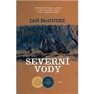 Severní vody - Ian McGuire